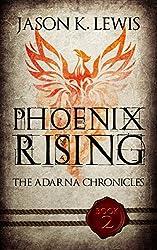 Phoenix Rising: The Adarna chronicles - Book 2 (English Edition)