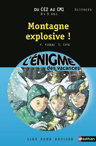 Cahier de vacances  - Enigmes vacances Montagne explosive !