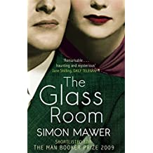 The Glass Room by Simon Mawer (2010-04-22)
