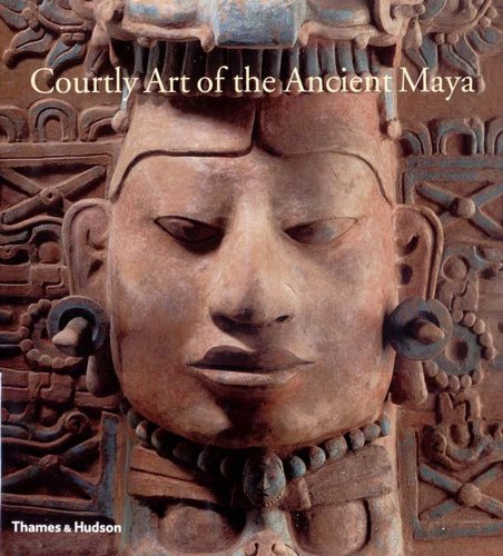 Courtly Art of the Ancient Maya por Mary Miller