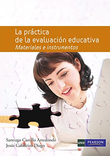 La práctica de la evaluación educativa: Materiales e instrumentos