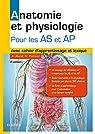 Anatomie et physiologie pour les AS et AP par Ramé