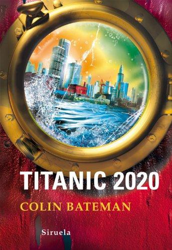 Titanic 2020 (Las Tres Edades nº 209) por Colin Bateman
