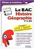 Je me teste sur : Le BAC - Histoire Géographie Première L-ES (logiciel d'autoévaluation inclus) de Etienne Augris,Emmanuel Caron,Nicolas Lemas ( 12 juin 2013 )
