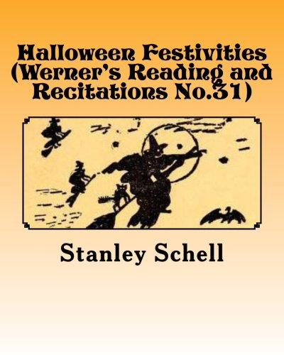 Halloween Festivities (Werner's Reading and Recitations No.31)