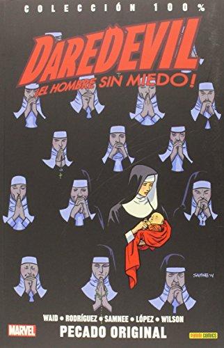 Daredevil. El Hombre Sin Miedo 7. Pecado Original (100% marvel)