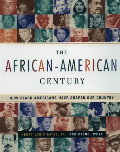the-african-american-century-how-black-americans-have-shaped-our-country