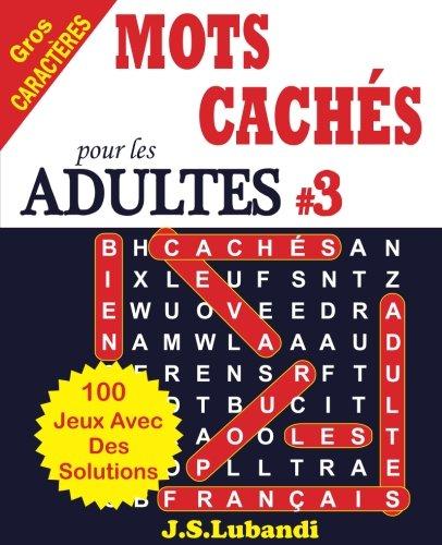MOTS CACHÉS pour les ADULTES # 3 par J S Lubandi
