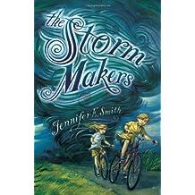 The Storm Makers by Jennifer E Smith (2013-01-31)