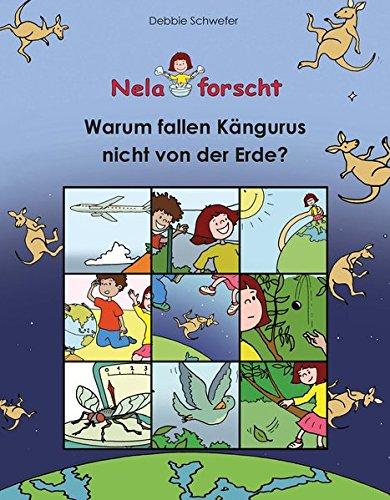 Nela forscht - Warum fallen Kängurus nicht von der Erde?
