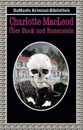 Charlotte Stock (Über Stock und Runenstein (DUMONT's Kriminal-Bibliothek))