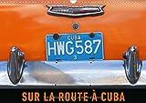 Sur la route à Cuba : De vieilles américaines des années cinquante : le quotidien dans les rues de Cuba. Calendrier mural A3 horizontal 2017