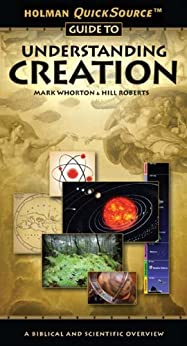 Holman QuickSource Guide to Understanding Creation (English Edition) di [Whorton, Mark]