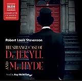 Stevenson: Jekyll And Hyde (UNABRIDGED) (Naxos Complete Classics)