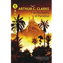 The Fountains Of Paradise (S.F. MASTERWORKS) (English Edition)