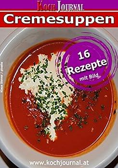 Cremesuppen: Suppenrezepte für kalte Tage