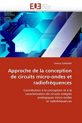 Approche de la conception de circuits micro-ondes et radiofréquences