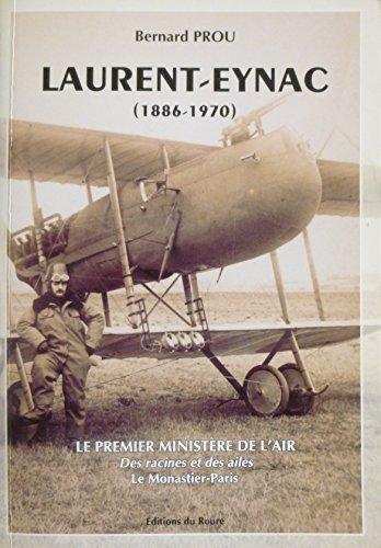 Laurent-Eynac (1886-1970) : Le premier ministère de l'Air