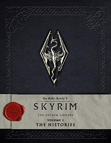 The Elder Scrolls V: Skyrim - The Skyrim Library, Vol. I: The Histories - Bethesda Softworks