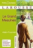 Le grand Meaulnes (Petits Classiques Larousse t. 147)