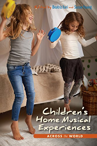 Children's Home Musical Experiences Across the World (Counterpoints: Music and Education)