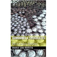 BOMBONES & CHOCOLATES: RECETARIO EXPRES (Spanish Edition)