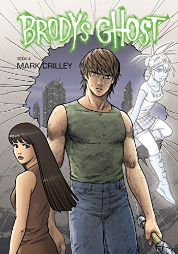 Brody's Ghost Volume 4 (English Edition)