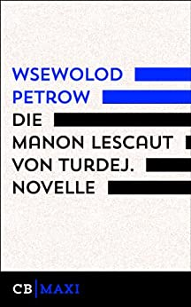 Die Manon Lescaut von Turdej von [Petrow, Wsewolod]
