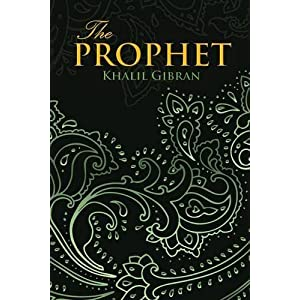 THE PROPHET (Wisehouse Classics Edition) by Khalil Gibran (2015-12-09)