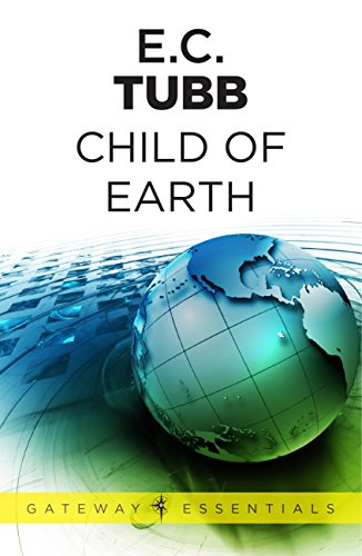 Child of Earth: The Dumarest Saga Book 33, used for sale  Delivered anywhere in UK