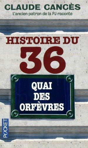 Histoire du 36 quai des orfèvres