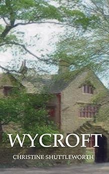 Wycroft by [Shuttleworth, Christine]