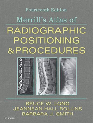 Merrill\'s Atlas of Radiographic Positioning and Procedures - 3-Volume Set: 3-Volume Set