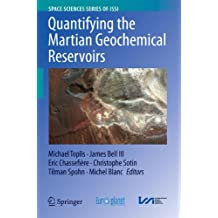 Quantifying the Martian Geochemical Reservoirs (Space Sciences Series of ISSI)