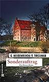 Sonderauftrag: Kriminalroman (Kriminalromane im GMEINER-Verlag) bei Amazon kaufen