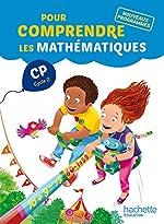 Pour comprendre les mathématiques CP (Cycle 2) - Fichier élève - Ed. 2016 de Natacha Bramand