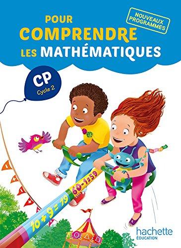 Pour comprendre les mathmatiques CP (Cycle 2) - Fichier lve - Ed. 2016