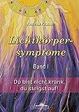 Lichtkörpersymptome Band 1 (Amazon.de)