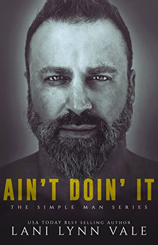 Ain't Doin' It (The Simple Man Series Book 4) (English Edition)