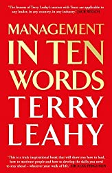 Management in Ten Words by Terry Leahy (2013-04-15)