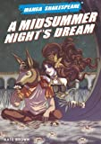 Manga Shakespeare: Midsummer Night's Dream, A