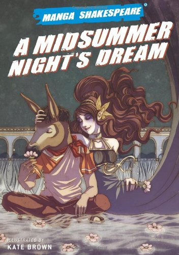 A Midsummer's Night's Dream (Manga Shakespeare)