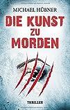 'Die Kunst zu morden' von Michael Hübner