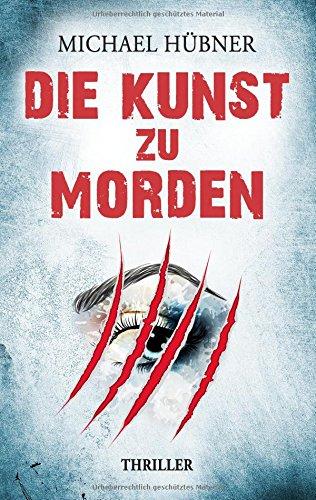 Buchseite und Rezensionen zu 'Die Kunst zu morden' von Michael Hübner