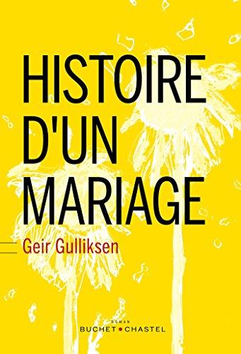 Histoire d'un mariage - Geir Gulliksen (2018) sur Bookys