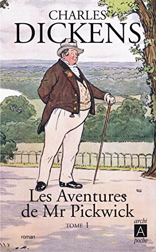 Les aventures de Mr Pickwick t. 1