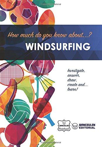 How much do you know about... Windsurf por Wanceulen Notebook