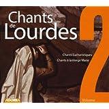 Chants de Lourdes, Vol. 2 - Chants Eucharistiques, Chants à la Vierge Marie