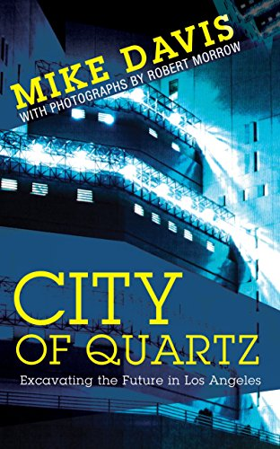 City of Quartz: Excavating the Future in Los Angeles por Mike Davis