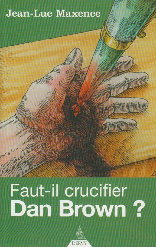 Faut-il crucifier Dan Brown ?